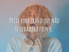 50 frases incríveis para todos os momentos da semana Ah O Amor, The Pursuit Of Happyness, End Of Life, The Fault In Our Stars, Bags