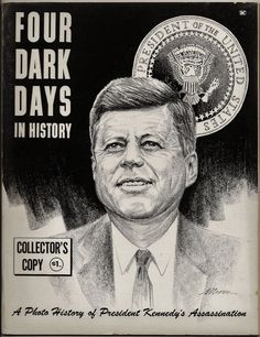 Four Dark Days in History 1963 President Kennedy Assassination Collector's Copy