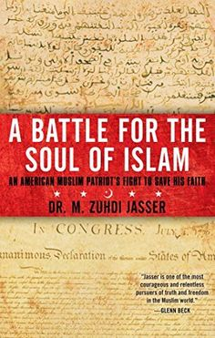 A Battle for the Soul of Islam: An American Muslim Patriot's Fight to Save His Faith by M. Zuhdi Jasser, USD$10.38 in Kindle format