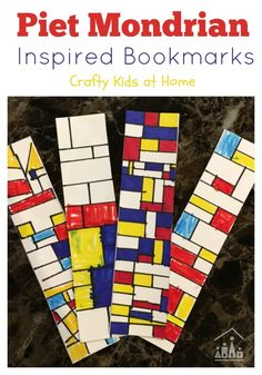 Kids DIY Gifts Piet Mondrian Inspired Bookmarks