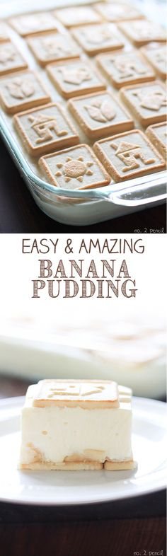 Easy and Amazing Banana Pudding - everyone asks for this recipe!