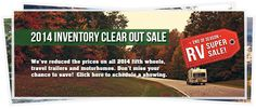 2014 Inventory Clear Out Sale - Going on now. Receive a free $750 gas card with purchase of a 2014 model!