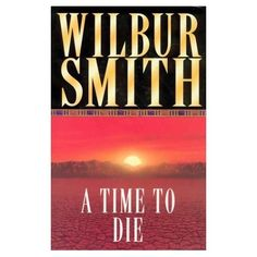 My favourite Wilbur Smith book