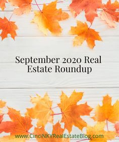 Check out the great real estate articles from September 2020 to help you get ready to buy or sell a home.
