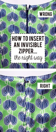 How to insert an Invisible Zipper -the right way... pinning this to remember for my next sewing project...