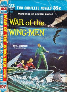 scificovers: Ace Double D-303War of the Wing-Men by Poul Anderson. Cover art by Ed Emshwiller 1958.