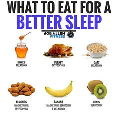 What to eat to sleep better. Here are a few things you can eat that should help you get and stay asleep.Magnesium, Tryptophan, Serotonin and Melatonin are all responsible for sleep in their own way. The first 3 help with production of Melatonin, which is Nutrition Tips, Fitness Nutrition, Health And Nutrition, Proper Nutrition, Food For Sleep, Healthy Tips, Healthy Recipes, Healthy Sleep, Herbs