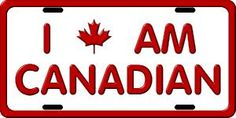 Canada / Canadian Province/Related Licence Plates for your cars, trucks and other vehicles Canadian Things, I Am Canadian, Canadian Memes, Canadian Humour, Canadian Maple, Canada 150, Toronto Canada, Canada Day Crafts, All About Canada