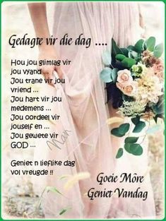 Good Morning Messages, Good Morning Wishes, Good Morning Quotes, Dove Images, Evening Greetings, Afrikaanse Quotes, Goeie Nag, Goeie More, Happy Birthday Pictures