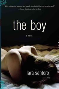 http://www.adlibris.com/se/product.aspx?isbn=0316206237 | Titel: The Boy - Författare: Lara Santoro - ISBN: 0316206237 - Pris: 158 kr