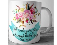 Mom Mug Mother's Day Gift Thank you for always by JustPhoneCases