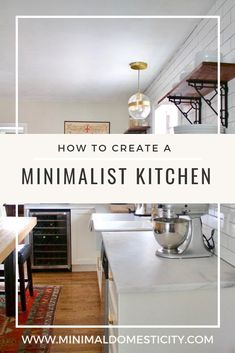 A step-by-step guide to decluttering, organizing your kitchen, and creating a functional minimalist home.