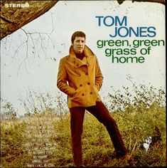 """Green Grass Of Home"" was sang by Tom Jones in 1966."
