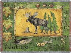 $49.99 Moose Throw with a moose standing staunch and proud by pine trees within a rustic tree frame border adorned with maple leaves, acorns, feathers, moths and a dragonfly. http://www.delectably-yours.com/Cabin-Lodge-Throw-Blankets-C60.aspx