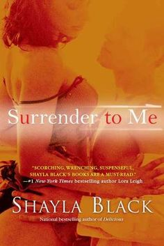 BDSM books better than Fifty Shades of Grey ~ Surrender to Me (Wicked Lovers, #4) by Shayla Black