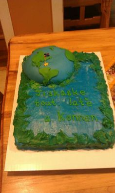 Til the whole world knows cake