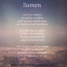 Samen | Vera schrijft puur Zen Quotes, Words Quotes, Life Quotes, Sayings, Family Quotes, Qoutes Deep, Special Love Quotes, Citation Zen, Love Of My Live