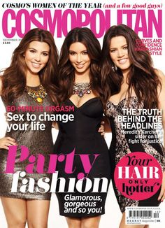 Who made Khloe, Kim, and Kourtney Kardashian's dresses that they wore on the cover of Cosmopolitan magazine? Kourtney Kardashian, Kim Khloe Kourtney, Robert Kardashian Jr, Kardashian Family, Kardashian Kollection, Kardashian Style, Kardashian Jenner, Kardashian Fashion, Kris Jenner