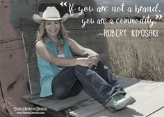 If you are not a brand, you are a commodity - Robert Kiyosaki