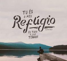 Tu És o meu refúgio...
