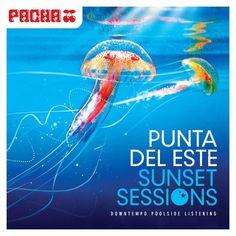 Various - Punta Del Este: Sunset Sessions