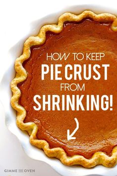 7 easy tips for how to keep pie crusts from shrinking that will help make beautiful pie crusts every time!
