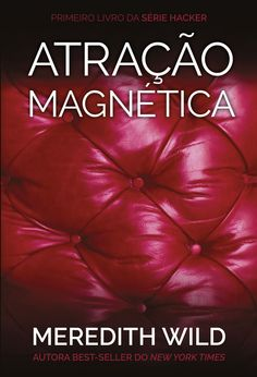 Atração Magnética (Hardwired) - Meredith Wild | #Resenha