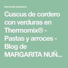 Cuscus de cordero con verduras en Thermomix® - Pastas y arroces - Blog de MARGARITA NUÑEZ FRASQUET de Thermomix® Almería