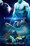 Free Kindle Book -   Alien Romance: Reincarnated LOVE (Scifi Alien Invasion Abduction Contemporary Romance) (Paranormal Fantasy BBW. Book#1 Check more at http://www.free-kindle-books-4u.com/childrens-ebooksfree-alien-romance-reincarnated-love-scifi-alien-invasion-abduction-contemporary-romance-paranormal-fantasy-bbw-book1/