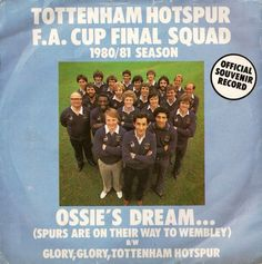 Tottenham Hotspur - Ossie's dream 1981 vinyl single record Listing in the Vinyl,Music & CD Category on eBid United Kingdom Vinyl Music, My Music, Tottenham Hotspur Football, Worst Album Covers, Bad Album, Football Design, Tommy Boy, Embedded Image Permalink, Finals