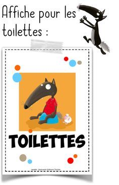 Toilet management with Wolf - Validated Source link Preschool Writing, Kindergarten Activities, Daycare Labels, School Organisation, Autism Education, Wolf, French Classroom, Math About Me, Beginning Of School