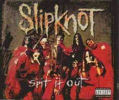 Spit It Out (Slipknot)