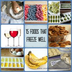 Did you know you can freeze bananas? How about eggs? These 15 foods can be frozen and save you money and time!
