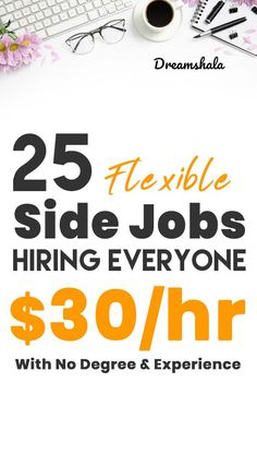 25 flexible side jobs hiring everyone. $30 per hour. #sidejobs #onlinejobs #workathome Make Quick Money, Make Money From Home, Make Money Online, Money Fast, Online Side Jobs, Best Online Jobs, Online Work, Legitimate Work From Home, Work From Home Jobs