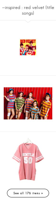 """""""—inspired : red velvet (title songs)"""" by frealbird ❤ liked on Polyvore featuring redvelvet, icecreamcake, russianroulette, kpopinspired, dumbdumb, dresses, Joyrich, Givenchy, Raf Simons and Lazy Oaf"""
