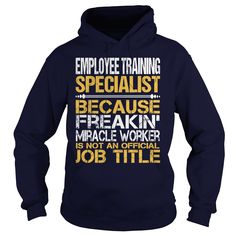 Awesome Tee For Employee Training Specialist T-Shirts, Hoodies. Get It Now ==► https://www.sunfrog.com/LifeStyle/Awesome-Tee-For-Employee-Training-Specialist-96470171-Navy-Blue-Hoodie.html?id=41382