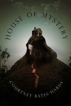 House of Mystery by Courtney Bates-Hardy, a book of fairy tale poems.