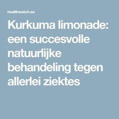 Kurkuma limonade: een succesvolle natuurlijke behandeling tegen allerlei ziektes Herbs For Health, For Your Health, Healthy Drinks, Healthy Recipes, Healthy Food, Golden Milk, Natural Medicine, Detox, Healthy Lifestyle