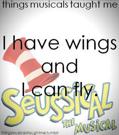 Things Musicals Taught Me (Seussical)