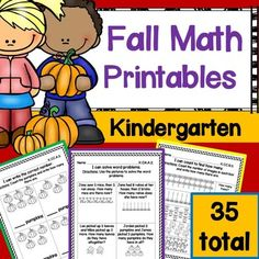 Fall Math for Kindergarten: 35 fall themed worksheets for your kindergartners to practice counting numbers, comparing numbers, writing numbers, and so much more. These printables cover the Counting & Cardinality and Operations & Algebraic Thinking Common Core State Standards.