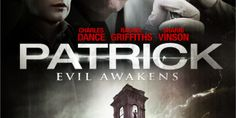 We've got some goodies for you on the Australian horror thriller, Patrick, now with the subtitle...