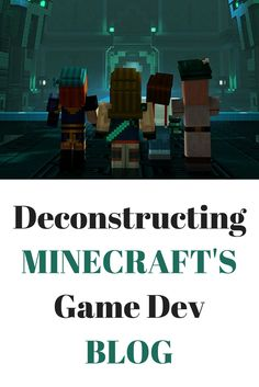 Deconstructing Minecraft's Game Development Blog #minecraft #games #Blogging Game Dev, Big Game, App Marketing, Minecraft Games, Blogging, Software, Learning, History, Minecraft Party Games