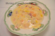 Moore babies: Corn & Shrimp Chowder (Low Country Boil Leftovers)