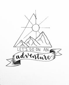 adventure drawings let easy quotes doodle pencil doodles hand lets lettering wanderlust journal sketch calligraphy inspiration