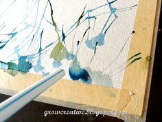 Watercolor with a straw - Drip the paint, then blow it around! Fun for the kid.