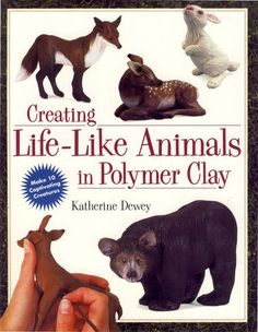 """Enchanting, exquisitely detailed and full of personality, Katherine Dewey'sanimal sculptures delight all who see them. With the friendly medium ofpolymer clay and the step-by-step instructions in this book, you can achievethe same magical results! Inside, Katherine leads you through then utterlycharming projects, such as a sweet little bluebird, a basset hound and awhite-tailed fawn. And that's just the start! The """"Making Changes"""" chapterwill help you create your own original animal… Clay Crafts For Kids, Kids Clay, Crafts For Teens To Make, Hand Crafts, Like Animals, Clay Animals, Sr1, Animal Sculptures, Clay Sculptures"""