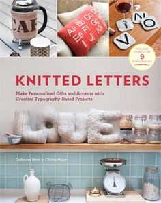 The über-popular craft of knitting meets the typographytrend for the first time! <em>Knitted Letters</em> presents intarsiacharts for 10 key font families—including roman, sans serif,italic, and poster—and outlines how to incorporate the lettersinto 30 stylish, infinitely customizable projects. Knitterswill learn how to stitch personalized messages and monogramsinto pillows, scarves, throws, and more, and to createbold three-dimensional letters to display or give. With stepby-step ...