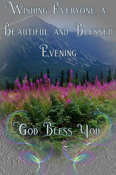 Good Evening Wishes, Evening Greetings, Good Night Wishes, Good Night Prayer Quotes, Good Night Messages, Morning Greetings Quotes, Good Morning Quotes, God Bless You Quotes, Goid Night