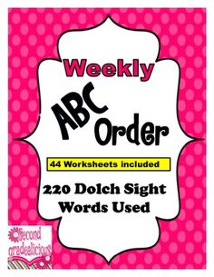 Weekly Word Work-ABCOrder using all 220 Dolch Sight Words #education #teachers