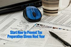 Review This!: Start Now to Prevent Tax Preparation Stress Next Y...